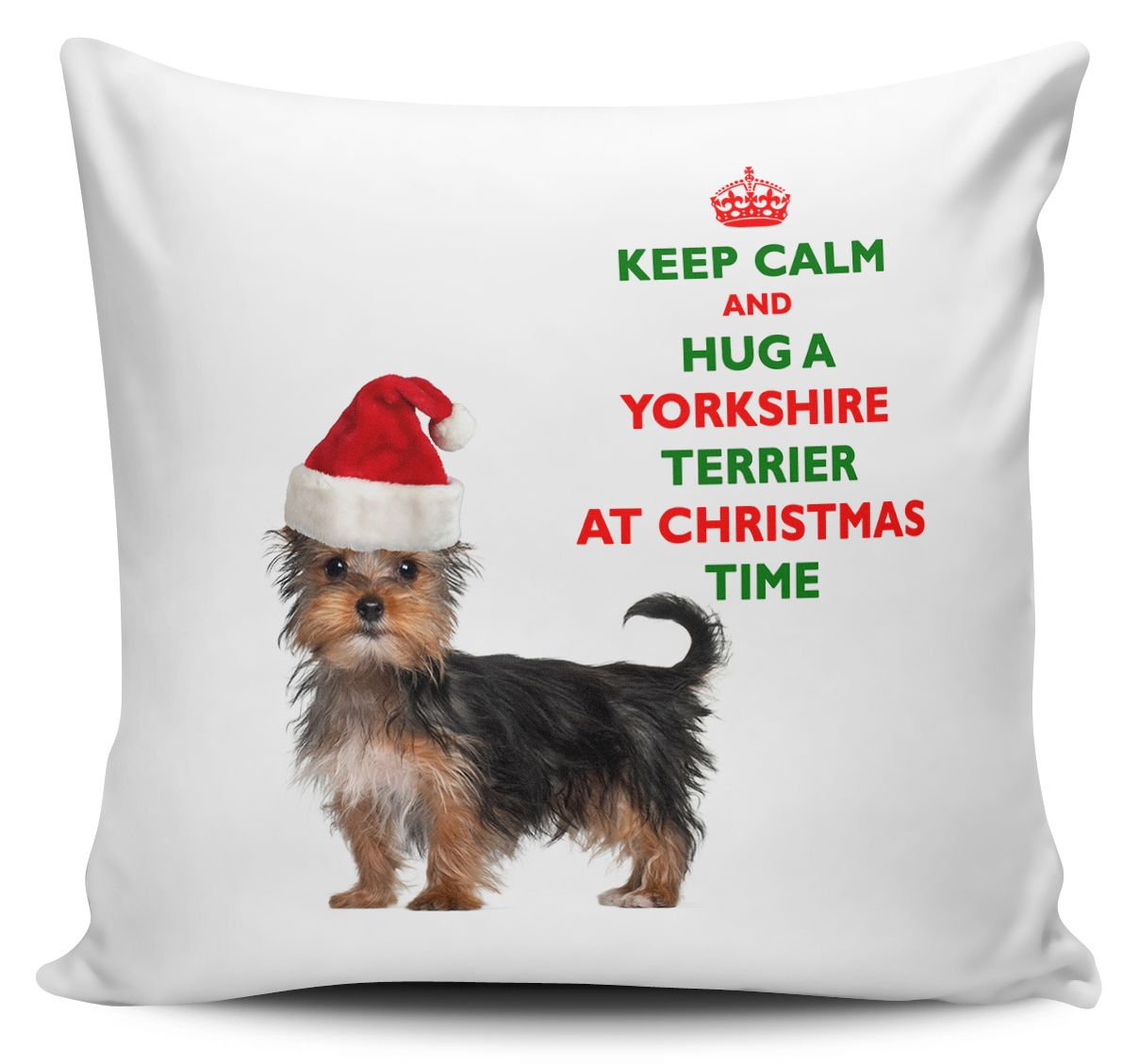 Christmas Keep Calm And Hug A Yorkshire Terrier Novelty Cushion Cover