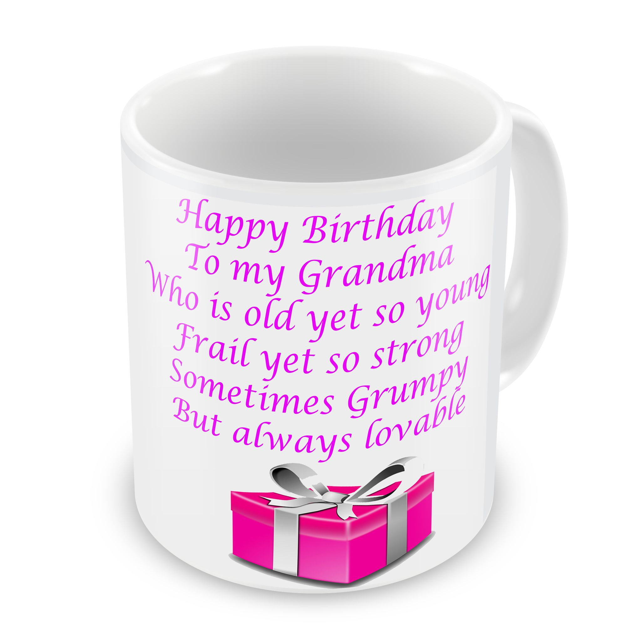Happy Birthday Grandma Who Is Old Yet So Young Novelty Gift Mug